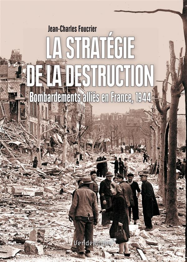 LA STRATEGIE DE LA DESTRUCTION